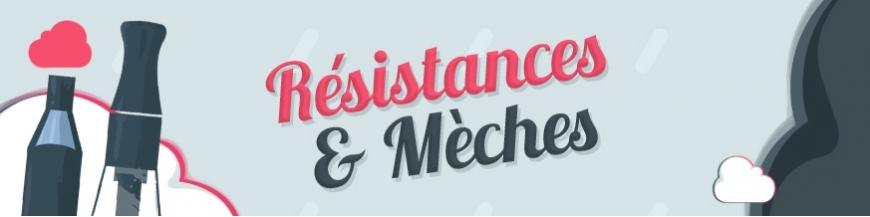 Résistances et Mèches